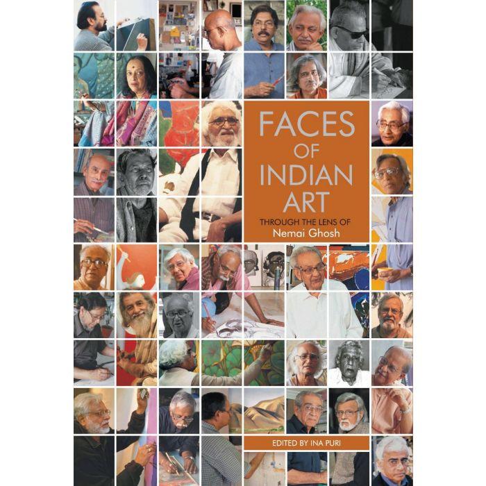 FACES OF INDIAN ART : THROUGH THE LENSE OF Nemai Ghosh