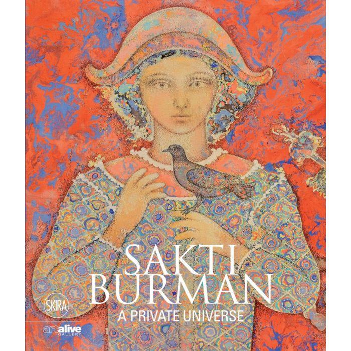 SAKTI BURMAN : A PRIVATE UNIVERSE